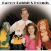 Harvey Rabbit and Friends