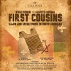 First Cousins: Cajun and Creole Music in South Louisiana