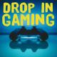 Drop-In Gaming