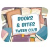 Books & Bites Tween Club