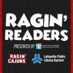 Ragin' Readers Program Announced with Louisiana Ragin' Cajuns Athletics