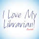 I Love My Librarian! Award
