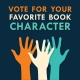 Vote for Your Favorite Book Character!